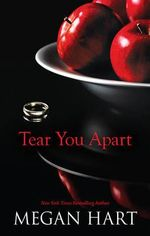 Tear You Apart - Megan Hart