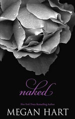 Naked  : Spice Series - Megan Hart