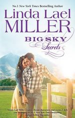 Big Sky Secrets : The Parable, Montana Series : Book 6 - Linda Lael Miller