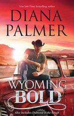 Wyoming Bold : MIRA Series - Diana Palmer
