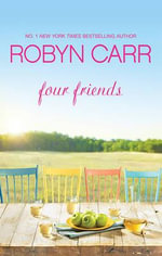 Four Friends : Mira - Robyn Carr