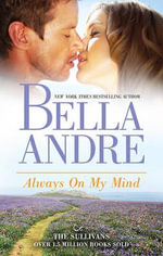 Always On My Mind : MIRA Series - Bella Andre