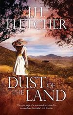 Dust Of The Land - John Fletcher