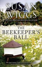 The Beekeeper's Ball - Susan Wiggs