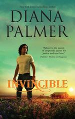 Invincible : MIRA Regular S. - Diana Palmer