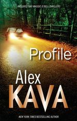 Profile : The Soul Catcher / At The Stroke Of Madness - Alex Kava