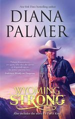 Wyoming Strong / Fit for A King - Diana Palmer