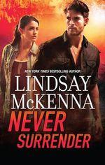 Never Surrender : Shadow Warriors - Lindsay McKenna