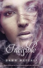 Invisible - Dawn Metcalf