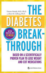 The Diabetes Breakthrough - Osama Hamdy M.D. Ph. D.