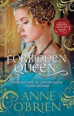 The Forbidden Queen : MIRA Series - Anne O'Brien
