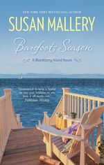 Barefoot Season : Blackberry Island - Susan Mallery
