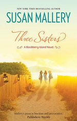 Three Sisters : Blackberry Island - Susan Mallery