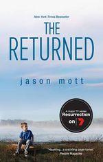 The Returned : Major TV Series Resurrection - Jason Mott