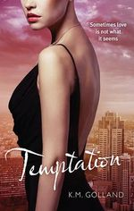 Temptation : The Temptation Series - K.M. Golland