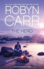 The Hero - Robyn Carr