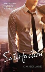 Satisfaction : The Temptation Series - K.M. Golland