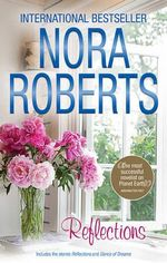 Reflections / Dance Of Dreams - Nora Roberts