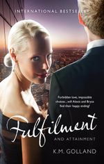 Fulfilment and Attainment : The Temptation Series : Book 3 - K.M. Golland