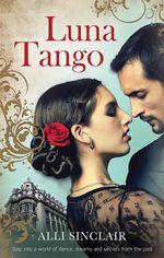 Luna Tango - Alli Sinclair
