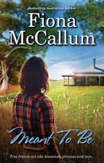 Meant to be - Fiona McCallum