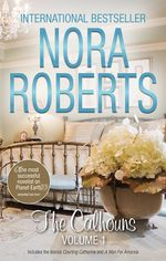 Courting Catherine / A Man for Amanda : The Calhouns : Volume 1 - Nora Roberts