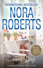 From This Day / The Name of the Game : Summer Days - Nora Roberts