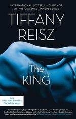 The King : The Original Sinners - Tiffany Reisz