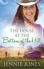 The House at the Bottom of the Hill - Jennie Jones