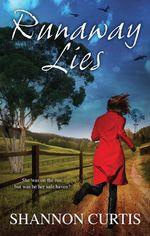 Runaway Lies - Shannon Curtis