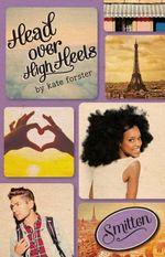 Smitten : Head Over High Heels - Kate Forster