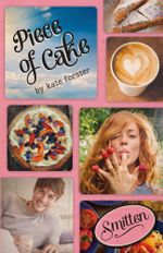 Smitten : Piece of Cake - Kate Forster
