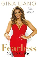 Fearless : My Life My Way - Gina Liano