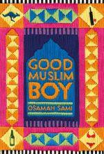 Good Muslim Boy - Osamah Sami