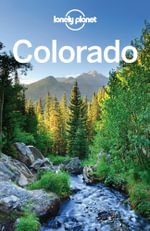 Lonely Planet Colorado - Lonely Planet