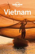 Lonely Planet Vietnam - Lonely Planet