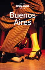 Lonely Planet Buenos Aires - Lonely Planet