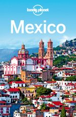 Lonely Planet Mexico - Lonely Planet