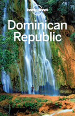 Lonely Planet Dominican Republic - Lonely Planet