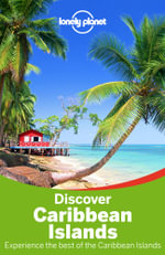 Lonely Planet Discover Caribbean Islands - Lonely Planet