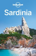 Lonely Planet Sardinia : Travel Guide - Lonely Planet