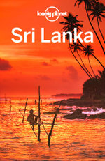 Lonely Planet Sri Lanka : Travel Guide - Lonely Planet