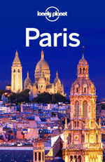 Lonely Planet Paris : Travel Guide - Lonely Planet