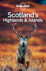 Lonely Planet Scotland's Highlands & Islands - Lonely Planet