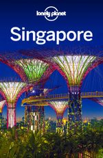 Lonely Planet Singapore - Lonely Planet