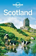 Lonely Planet Scotland : Travel Guide - Lonely Planet