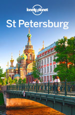 Lonely Planet St Petersburg : Travel Guide - Lonely Planet