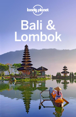 Lonely Planet Bali & Lombok : Travel Guide - Lonely Planet