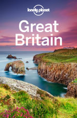 Lonely Planet Great Britain : Travel Guide - Lonely Planet