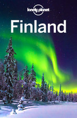 Lonely Planet Finland : Travel Guide - Lonely Planet